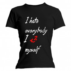 -I Hate Everybody-  Black Fit Tee