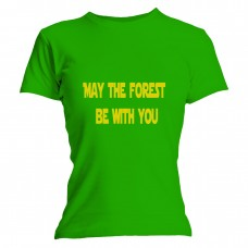 May The Forest Be With You Green Fit Tee