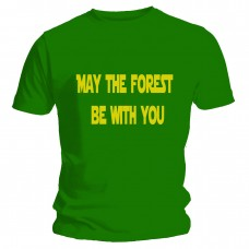 May The Forest Be With You Green Unisex Tee